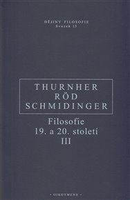 Filosofie 19. a 20. století III.