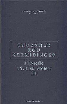 Obálka titulu Filosofie 19. a 20. století III.