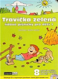 Travička zelená - Lidové písničky pro děti 1