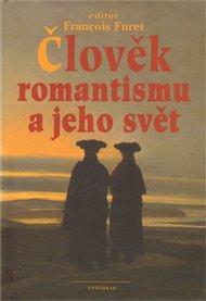 Člověk romantismu a jeho svět
