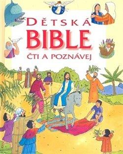 Obálka titulu Dětská Bible - čti a poznávej