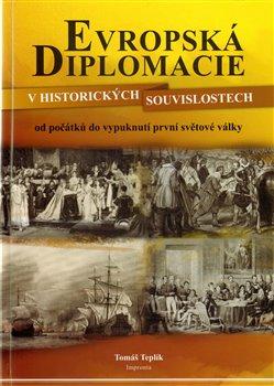 Obálka titulu Evropská diplomacie v historických souvislostech
