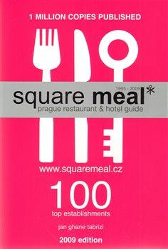 Obálka titulu Square Meal 2009 - Prague restaurant & hotel guide