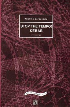 Obálka titulu STOP THE TEMPO!  KEBAB