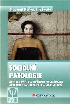 Obálka titulu Sociální patologie