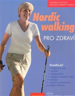 Obálka titulu Nordic walking pro zdraví