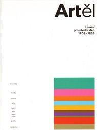 Artěl, umění pro všední den 1908-1935