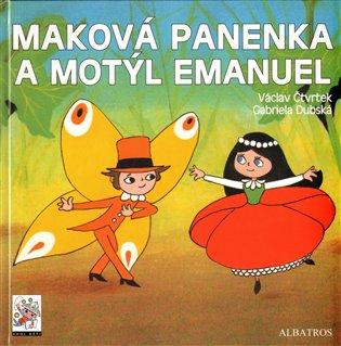 Maková panenka a motýl Emanuel /2.vydání/