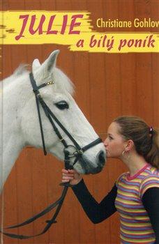 Obálka titulu Julie a bílý poník