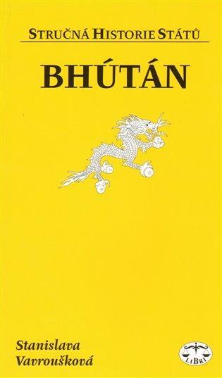 Bhútán - Stanislava Vavroušková | Booksquad.ink
