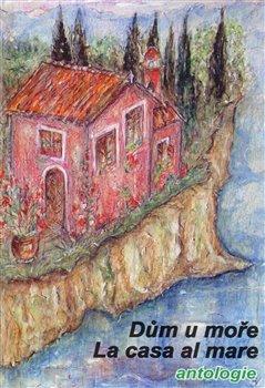 Obálka titulu Dům u moře/La casa al mare