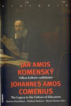 Obálka titulu Jan Amos Komenský. Odkaz kultuře vzdělávání