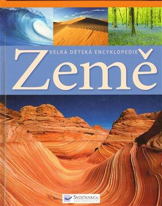 Země – velká dětská encyklopedie - Michael Allaby | Booksquad.ink