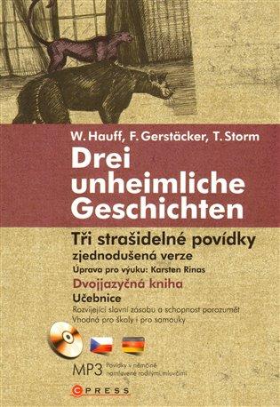 Tři strašidelné povídky/Drei unheimliche Geschichten:Zjednodušená verze - Karsten Rinas   Booksquad.ink