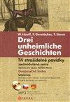 Obálka knihy Tři strašidelné povídky/Drei unheimliche Geschichten