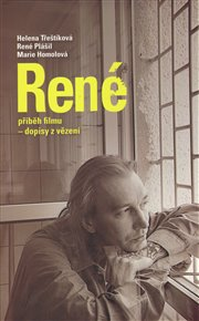 René příběh filmu - dopisy z vězení