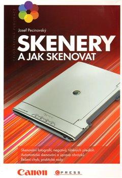 Obálka titulu Skenery a jak skenovat