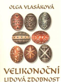 Obálka titulu Velikonoční lidová zdobnost