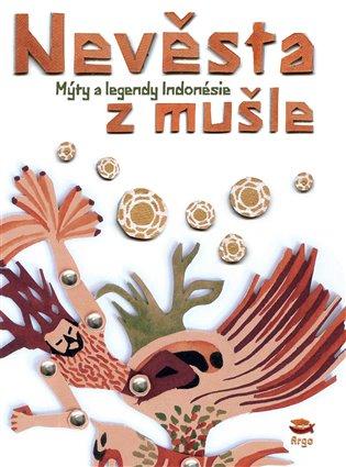 Nevěsta z mušle - Indonéské mýty