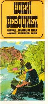 Obálka titulu Horní Berounka : vodácko-tábornická mapa