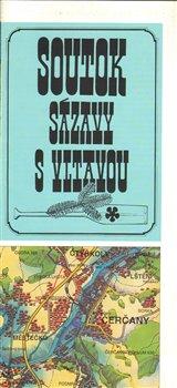 Obálka titulu Soutok Sázavy s Vltavou : mapa