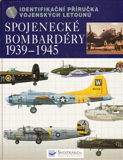 Obálka titulu Spojenecké bombardéry 1939 – 1945