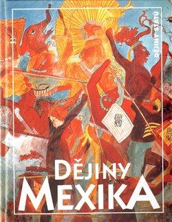 Obálka titulu Dějiny Mexika