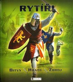 Obálka titulu Rytíři - bitvy, hrady, zbroj