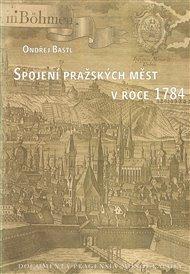 Spojení pražských měst v roce 1784