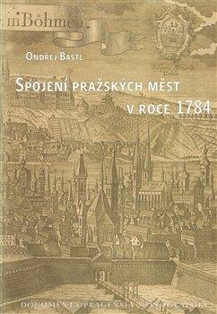 Obálka titulu Spojení pražských měst v roce 1784