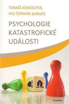 Obálka titulu Psychologie katastrofické události