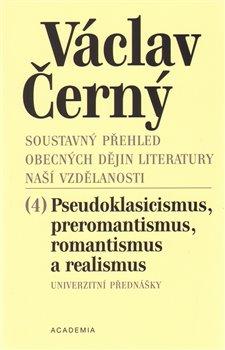 Obálka titulu Soustavný přehled obecných dějin literatury naší vzdělanosti 4