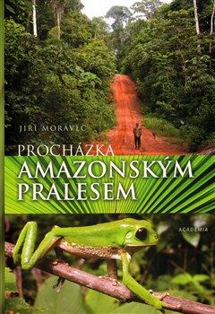 Obálka titulu Procházka amazonským pralesem