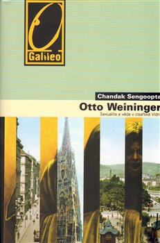 Obálka titulu Otto Weininger - Sexualita a věda v císařské Vídni