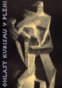 Obálka titulu Ohlasy kubismu v Plzni