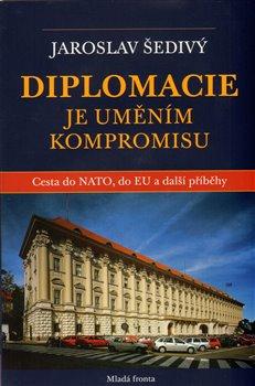 Obálka titulu Diplomacie je uměním kompromisu