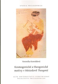 Obálka titulu Kosmogonické a theogonické motivy v Hésiodově Theogonii