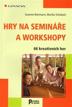 Obálka titulu Hry na semináře a workshopy