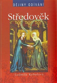 Obálka titulu Středověk - dějiny odívání