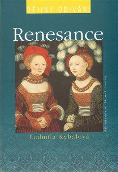 Obálka titulu Renesance - dějiny odívání