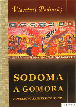 Obálka titulu Sodoma a gomora, poselství zaniklého světa