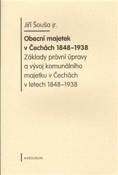 Obálka titulu Obecní majetek v Čechách 1848-1938
