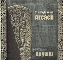 Obálka titulu Starobylá země Arcach