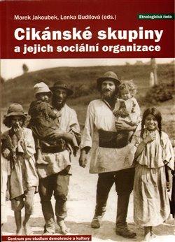 Obálka titulu Cikánské skupiny a jejich sociální organizace