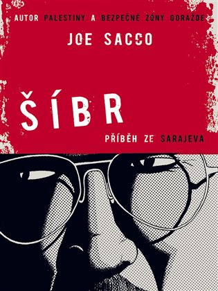 Šíbr - Joe Sacco | Booksquad.ink