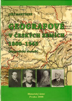 Obálka titulu Geografové v českých zemích 1800–1945