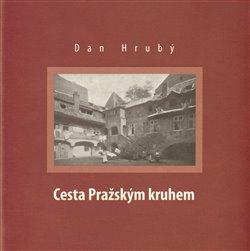 Obálka titulu Cesta Pražským kruhem