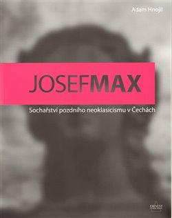 Obálka titulu Josef Max