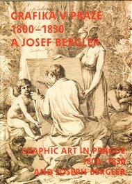 Grafika v Praze 1800-1830 a Josef Bergler