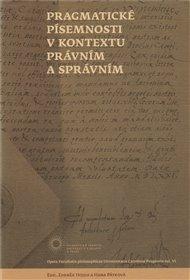 Pragmatické písemnosti v kontextu právním a správním